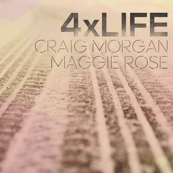 craig morgan maggie rose 4 x life rautemusik fm. Black Bedroom Furniture Sets. Home Design Ideas